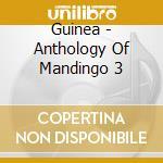 Guinee ant.du balafon n.3 cd musicale di Artisti Vari