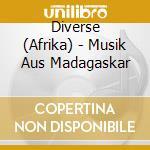 Musiques de madagascar cd musicale di Artisti Vari