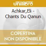 Moyen-orient:chants du qa cd musicale di Artisti Vari