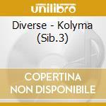 Kolyma: chants de nature et d' cd musicale di Artisti Vari