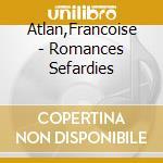 Romances sefardies cd musicale di Artisti Vari