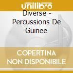 Percussioni della guinea v.2 cd musicale di Artisti Vari