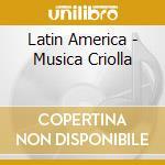 Musica criolla/guillermo de la cd musicale di Artisti Vari