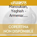 Armenia: sources cd musicale di Artisti Vari
