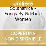 Afrique du sud: ndebele cd musicale di Artisti Vari