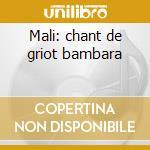 Mali: chant de griot bambara cd musicale di Artisti Vari
