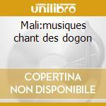 Mali:musiques chant des dogon cd musicale di Artisti Vari