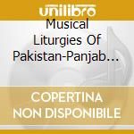 Liturgies musicales pakistan cd musicale di Artisti Vari