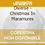 Iza:noel en maramures cd musicale di Artisti Vari