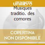 Musiques traditio. des comores cd musicale di Artisti Vari