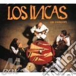 Los incas en concert cd musicale di Incas Los