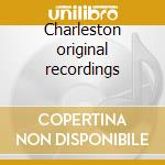 Charleston original recordings cd musicale di Artisti Vari