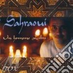 UN HOMME LIBRE cd musicale di SAHRAOUI