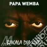 BAKALA DIA KUBA cd musicale di PAPA WEMBA