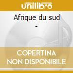 Afrique du sud - cd musicale di Artisti Vari