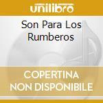 SON PARA LOS RUMBEROS cd musicale di SEPTETO TORQUINHO
