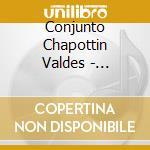 QUIQUIRINAO cd musicale di CONJUNTO CHAPOTTIN V