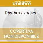Rhythm exposed cd musicale di Miller Alton