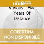 Distance 95/00 cd musicale di Artisti Vari