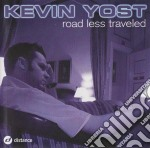 Kevin Yost - The Road Less Traveled cd musicale di YOST KEVIN