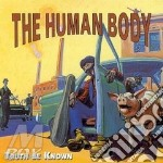 TRUTH BE KNOWN cd musicale di THE HUMAN BOY