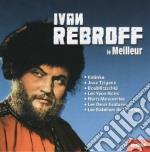 Ivan Rebroff - Le Meilleur cd musicale di Ivan Rebroff