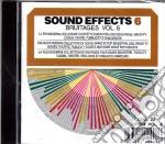 Sound Effects - Bruiaege Vol.6 cd musicale di Sonori Effetti