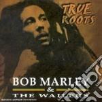 True roots cd musicale di Bob & the wai Marley