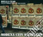 Modena City Ramblers - Bella Ciao cd musicale di MODENA CITY RAMBLERS