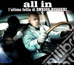 Enrico Ruggeri - All In (3 Cd) cd musicale di Enrico Ruggeri