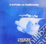 E' ARRIVATO UN BASTIMENTO                 cd musicale di Edoardo Bennato