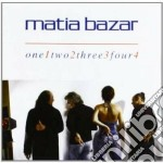 Matia Bazar - One Two Three Four V.1 cd musicale di Matia Bazar