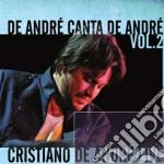 De Andrè canta De Andrè - Vol. 2 cd musicale di DE ANDRE' CRISTIANO
