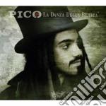 Pico - La Danza Della Realta cd musicale di Pico