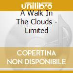 A WALK IN THE CLOUDS - LIMITED cd musicale di O.S.T.