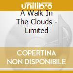 A WALK IN THE CLOUDS - LIMITED cd musicale di O.S.T.