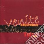 VENITE EXULTEMUS cd musicale di TAIZE'