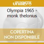 Olympia 1965 - monk thelonius cd musicale di Monk thelonious quartet