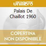 PALAIS DE CHAILLOT 1960 cd musicale di BASIE COUNT
