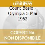 OLYMPIA 5 MAI 1962 PART 1 cd musicale di BASIE COUNT