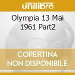 OLYMPIA 13 MAI 1961 PART2 cd musicale di BLAKEY ART