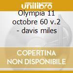 Olympia 11 octobre 60 v.2 - davis miles cd musicale di Miles Davis