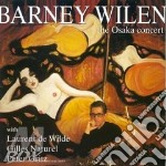 THE OSAKA CONCERT cd musicale di BARNEY WILEN