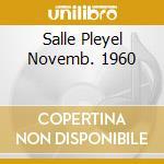 SALLE PLEYEL NOVEMB. 1960 cd musicale di GILLESPIE DIZZY
