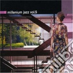 Various Artists - Millenium Jazz Vol5 cd musicale