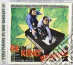 OST BE KIND REWIND cd musicale di MOST DEF/J M BERNARD