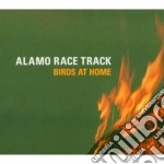 Alamo Race Track - Birds At Home 05 cd musicale di ALAMO RACE TRACK