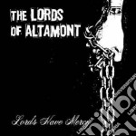 LORDS HAVE MERCY cd musicale di LORDS OF ALTAMONT