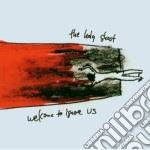 Ghost Holy - Welcome To Ignore Us cd musicale di HOLY GHOST