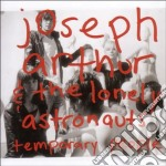 Joseph Arthur & The Lonely - Temporary People cd musicale di JOSEPH ARTHUR & THE LONELY